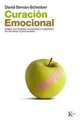 Curación emocional - David Servan-Schreiber - Kairós