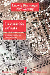 La Curacion Infinita - Ludwig Binswanger - Adriana Hidalgo