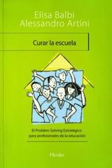 Curar la escuela - Elisa Balbi - Herder