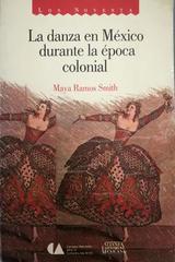 Danza en México durante la epoca colonial, La -  AA.VV. - Otras editoriales