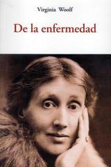 De la enfermedad - Virginia Woolf - Olañeta