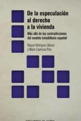 De la especulación al derecho a la vivienda -  AA.VV. - Traficantes de sueños