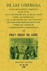 De las librerías, de su antigüedad... - Fray Diego de Arze - Maxtor