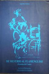 De Silverio al flamenglish - Francisco Bejarano Robles -  AA.VV. - Otras editoriales