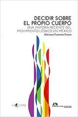 Decidir sobre el propio cuerpo - Adriana Fuentes Ponce - Cifra editorial