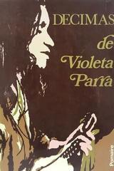 Decimas - Violeta Parra -  AA.VV. - Otras editoriales