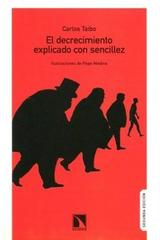 Decrecimiento explicado con sencillez - Carlos Taibo - Catarata