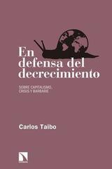 En defensa del decrecimiento - Carlos Taibo - Catarata