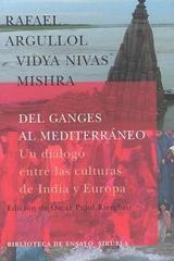 Del Ganges al Mediterráneo - Vidya Nivas Mishra - Siruela