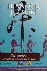 Del tiempo - François Jullien - Arena libros