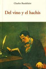 Del vino y el hachís - Charles Baudelaire - Olañeta