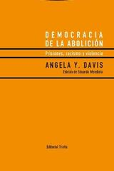 Democracia de la abolición - Angela Y. Davis - Trotta