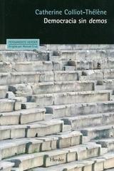 Democracia sin demos - Catherine Colliot-Thélène - Herder