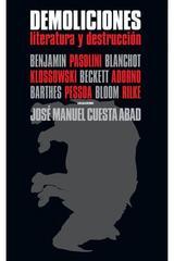 Demoliciones - José Manuel Cuesta Abad - Abada Editores