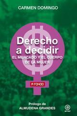 Derecho a decidir - Carmen Domingo - Akal