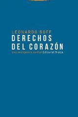 Derechos del corazón - Leonardo Boff - Trotta
