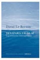Desaparecer de sí - David Le Breton - Siruela
