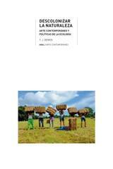 Descolonizar la naturaleza - T. J. Demos - Akal