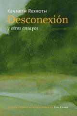 Desconexión - Kenneth Rexroth - Pepitas de calabaza