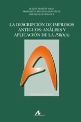 La descripción de impresos antiguos -  AA.VV. - Arco