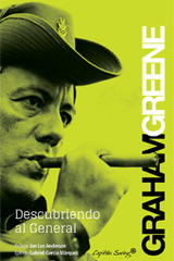 Descubriendo al general - Graham Greene - Capitán Swing