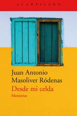 Desde mi celda - Juan Antonio Masoliver Ródenas - Acantilado