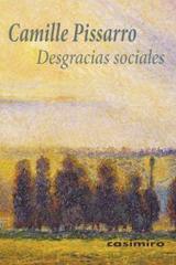 Desgracias sociales - Camille Pissarro - Casimiro