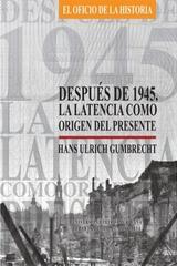 Después de 1945 - Hans Ulrich Gumbrecht - Ibero