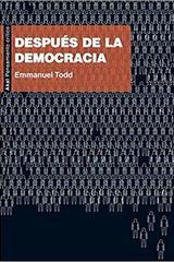 Después de la democracia - Emmanuel Todd - Akal