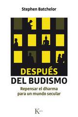 Después del budismo - Stephen Batchelor - Kairós
