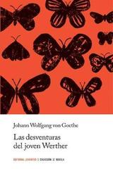 Las desventuras del joven Werther - Johann Wolfgang von Goethe - Editorial Juventud