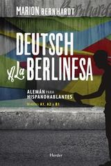 Deutsch a la berlinesa - Marion Bernhardt - Herder