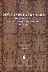 Develando la tradición - Lourdes Baez Cubero - Inah