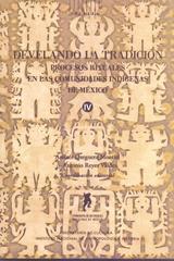Develando la tradición IV - Lourdes Baez Cubero - Inah