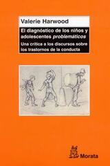 """El Diagnóstico de los niños y adolescentes """"problemáticos"""" - Valerie Harwood - Morata"""
