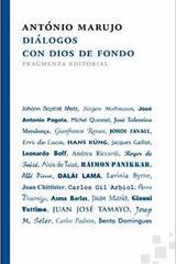 Diálogos con Dios de fondo - António Marujo - Fragmenta