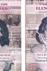 Diálogos con Elena Garro (2 vol) - Patricia Rosas Lopátegui - Editorial Gedisa