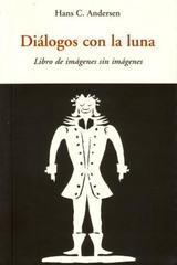 Diálogos con la luna - Hans Christian Andersen - Olañeta