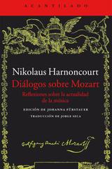 Dialogos sobre Mozart - Nikolaus Harnoncourt - Acantilado