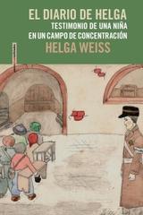El diario de Helga - Helga Weiss - Sexto Piso