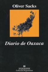 Diario de Oaxaca - Oliver Sacks - Anagrama