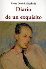 Diario de un exquisito - Pierre Drieu La Rochelle - Olañeta
