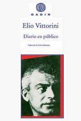 Diario en público - Elio Vittorini - Gadir