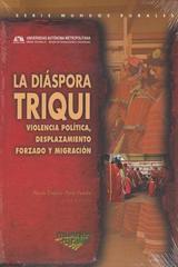 La diaspora triqui - María Dolores París Pombo - Itaca
