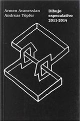 Dibujo especulativo -  AA.VV. - Paradiso Editores