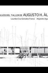 Los dibujos del taller de Augusto H. Álvarez - Alejandro Aguilera González - Ibero