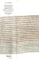 Diccionario de construcción y régimen de la lengua castellana - Rufino J. Cuervo - Herder