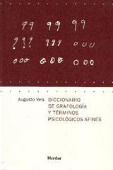 Diccionario de grafología y términos psicológicos afines - Augusto Vels - Herder