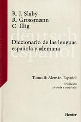 Diccionario de las lenguas española y alemana. Tomo II - Rudolf Slabý - Herder