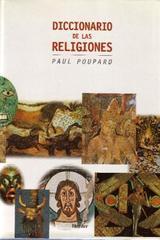 Diccionario de las religiones - Paul Poupard - Herder